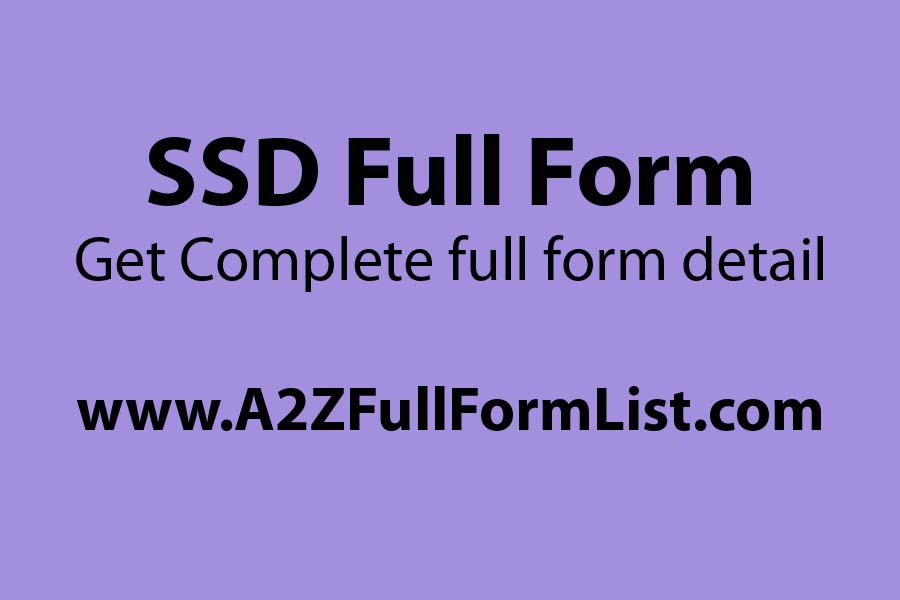 HDD full form, SSD full form in computer, SSD full form in civil, What is SSD in laptop, SSD vs HDD, SSD price, SSD full form in software, SSD full form in hindi,