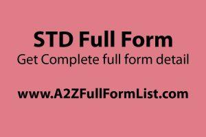 STD full form in science, STD full form in school, STD full form in medical term, STD full form in hindi, STD full form in biology, STD full form in banking, STD full form in bike, STD full form in airport,