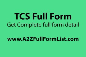 TCS full form in hindi, TCS full form in gst, TCS full form in engineering, TCS full form in tally, TCS full form in civil engineering, TCS full form in ssc, TCS full form in car, TCS full form exam,