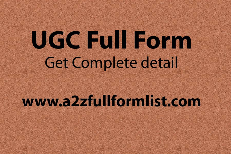 AICTE full form, UGC full form in hindi, UGC full form in digital marketing, UGC net full form, UGC approved university, NAAC full form, UGC full form in kannada, Functions of UGC,