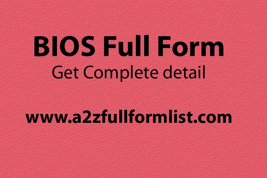 BIOS full form in hindi, CMOS full form, What is bios, CMOS full form in computer, BIOS meaning, BIOS stands for, Types of bios, Functions of bios,