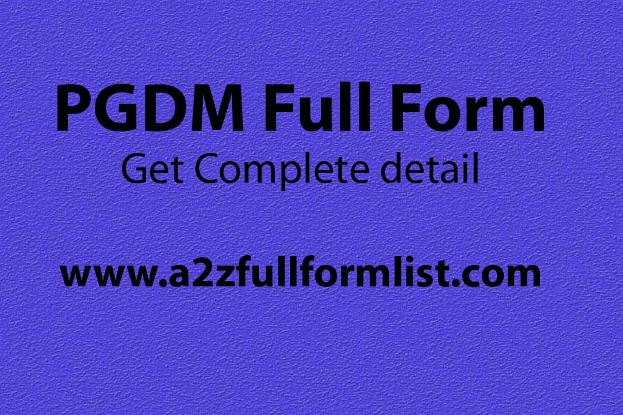 PGPM full form, PGDBM full form, PGDM course fees, PGDM eligibility, PGDM fees, PGDM course syllabus, PGDM courses list, PGDM salary,
