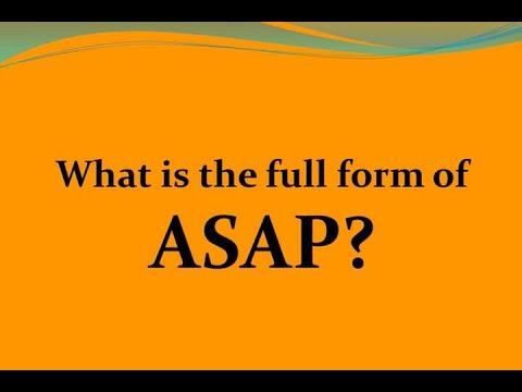 ASAP full form in whatsapp, ASAP full form meaning in hindi, ASAP full form in pubg, ASAP full form in banking, ASAP meaning in hindi, ASAP full form in medical, ASAP full form in mail, ASAP full form in sap,