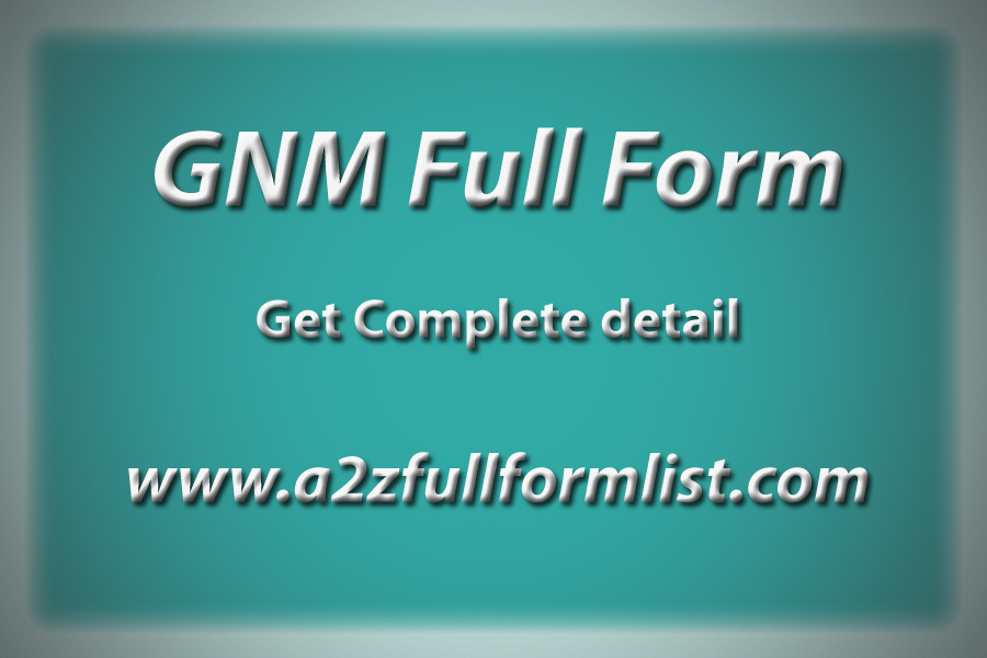 GNM Full Form