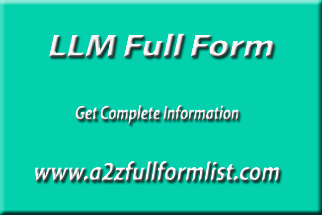 LLB full form, LLM full form meaning in hindi, LLM full form in India, LLM course, LLM eligibility, LLM full form wikipedia, LLM stands for, LLM in India,