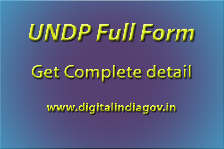 UNDP full form in hindi, HDI full form, UNEP full form, UNDP full form in economics, UNDP full form India, UNDP full form in english, UNFPA full form, UNDP India,