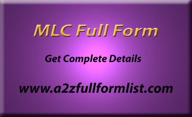 MLC Full Form