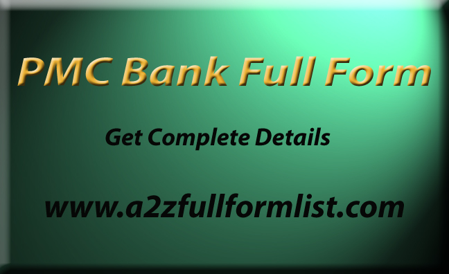 PMC Bank Full Form