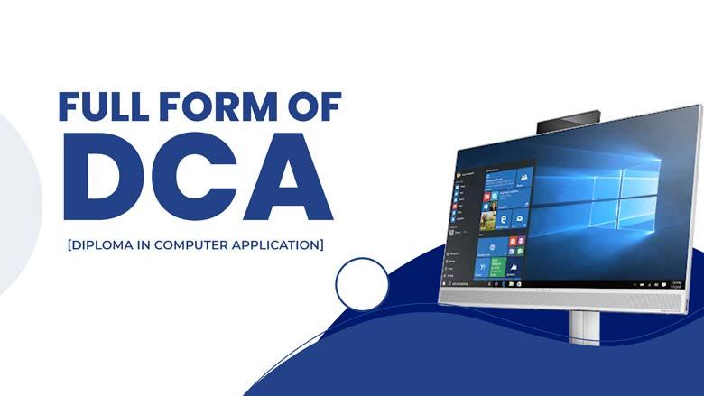 DCA full form