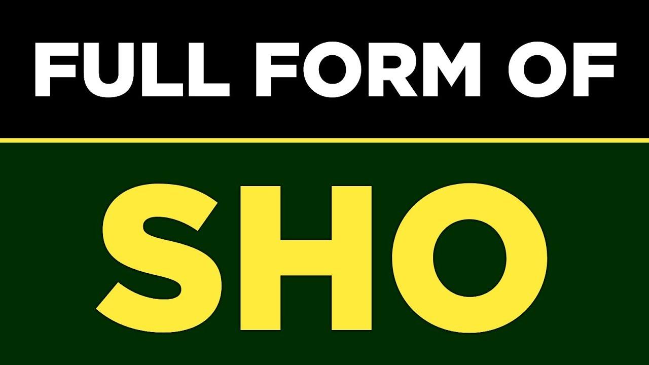 SHO Full Form